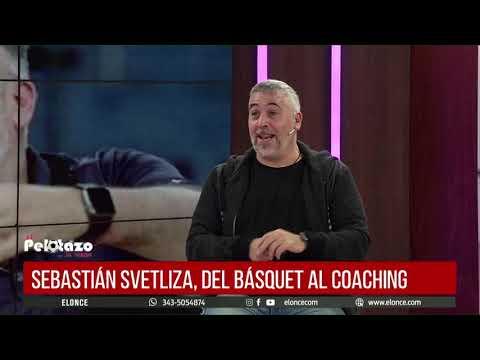 Sebastián Svetliza en El Pelotazo: del básquet al coaching en su nuevo rumbo