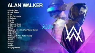 Kumpulan lagu Alan Walker greatest hist full 2019 best songs ever of Alan Walker new best versi