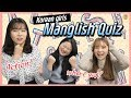 Korean girls learn 'Manglish' for the first time l Manglish Quiz l Blimey