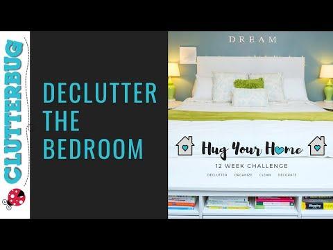 Declutter Your Bedroom - Week 1- Hug Your Home Challenge