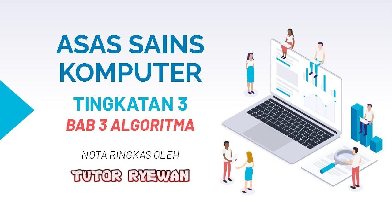 Asas Sains Komputer Tingkatan 3 Bab 3
