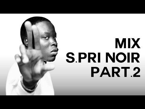 Le BigMix 16 : S.Pri Noir - 2012/2015 Featurings et freestyles part.2