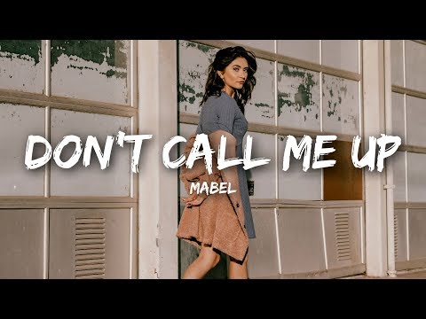 Mabel - Don't Call Me Up (Lyrics)
