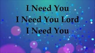 Donnie McClurkin - I Need You (Single)  - Lyrics 2016