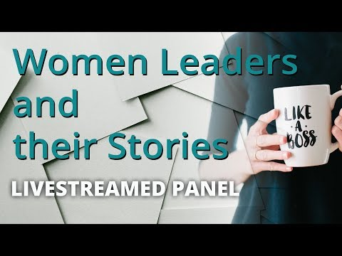 Women Leaders and their Stories