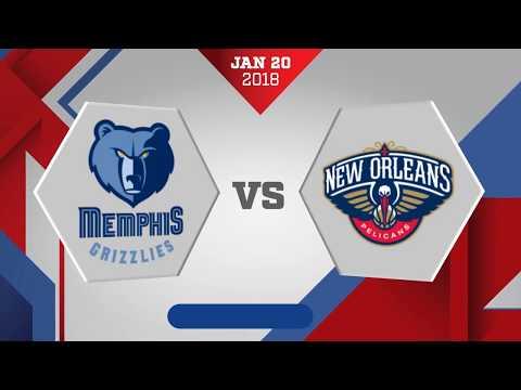Memphis Grizzlies vs. New Orleans - January 20, 2018