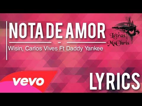 nota-de-amor---wisin,-carlos-vives-ft-daddy-yankee-[video-oficial]-(letra/lyrics)-®