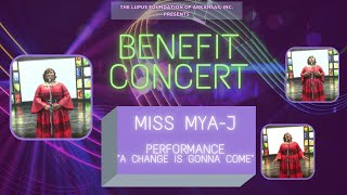 "Miss Mya-J ""A Change Is Gonna Come"": LFOA, Inc. 2021 Benefit Concert"