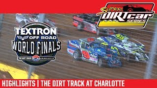 Super DIRTcar Series Highlights | The Dirt Track at Charlotte Motor Speedway 11/4/17