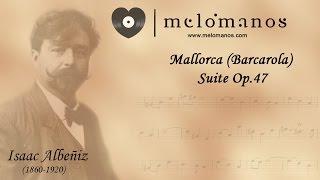 Isaac Albéniz I Mallorca Op.202 I melómanos.com