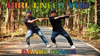 Girl I Need You Song | BAAGHI | Tiger, Shraddha | Dance Cover