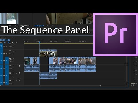 E10 - The Sequence Panel or Timeline - Adobe Premiere Pro CC 2017