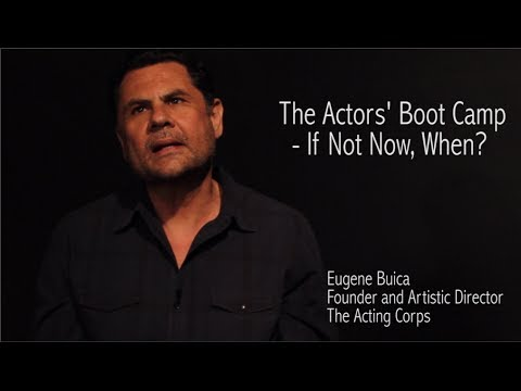 The Actors' Boot Camp - If Not Now, When?
