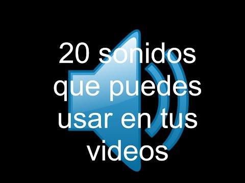 20 SONIDOS QUE PUEDES USAR EN TUS VIDEOS