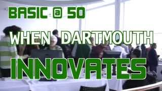 BASIC @ 50: When Dartmouth Innovates