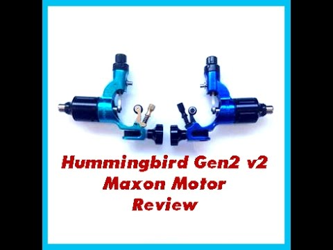 Hummingbird Tattoo Machine Review Gen 2 With Maxon Motor Youtube