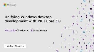 Visual Studio 2019 Launch: Unifying Windows desktop development with .NET Core 3.0