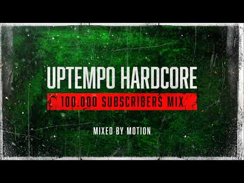 Uptempo Hardcore | 100.000 SUBSCRIBERS MIX | Mixed by Motion from YouTube · Duration:  1 hour 6 minutes 12 seconds