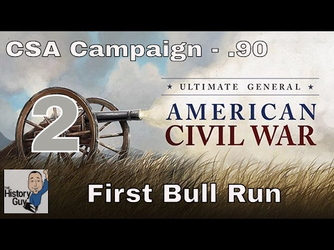 FIRST BULL RUN - Ultimate General:Civil War - Version .90 Confederate Campaign #2 on BG Difficulty