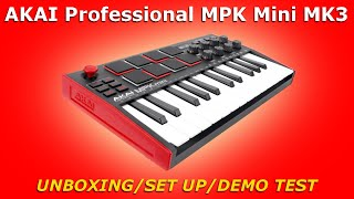 AKAI MPK Mini MK3 / Unboxing / Set Up / Demo Test