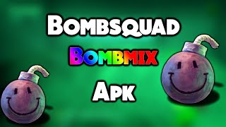 🔥BOMBSQUAD BOMBMIX APK {JRMP MOD + BOMBSQUAD}