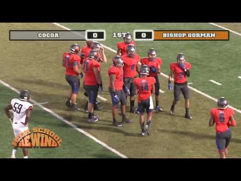 High School Rewind - Cocoa @ Bishop Gorman (Football) {9-2-16}