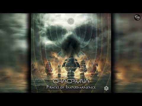 Chacruna - Pirates Of Impermanence
