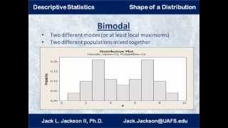 Statistics 1.7.1 Describing Shape of Distributions