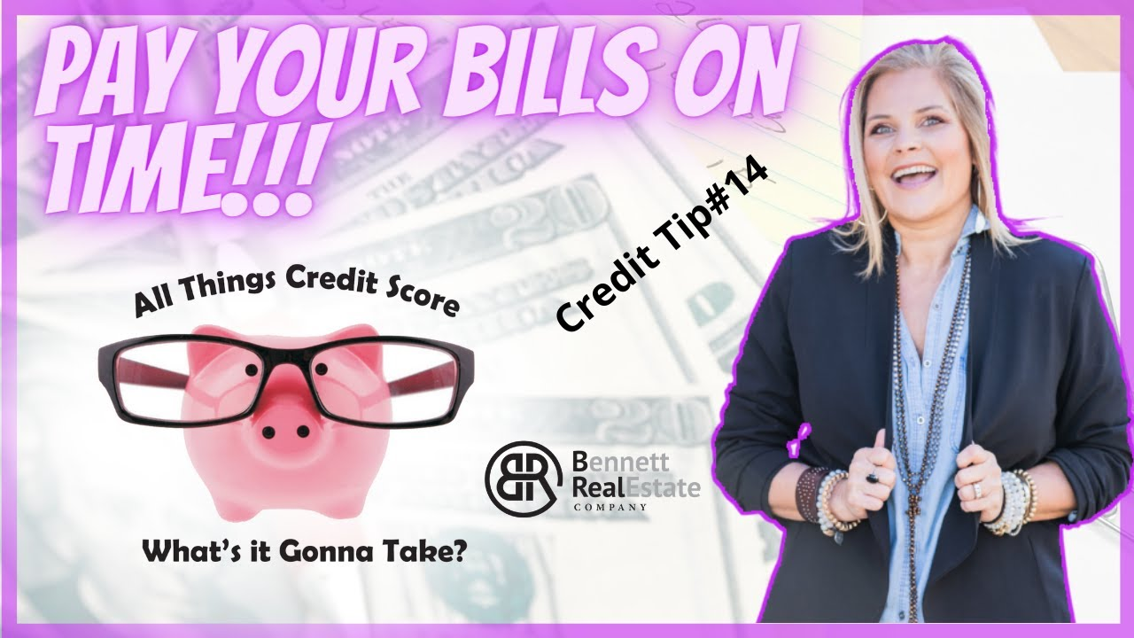 Credit Tip #14 Pay Your Bills On Time
