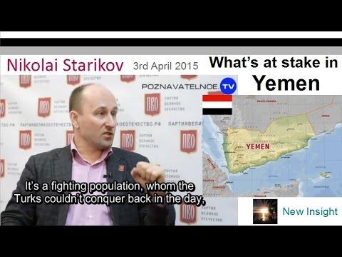 Yemen - what's at stake. Nikolai Starikov