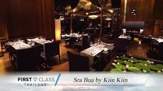 First Class Thailand EP.22 - Sra Bua by Kiin Kiin (1/3)