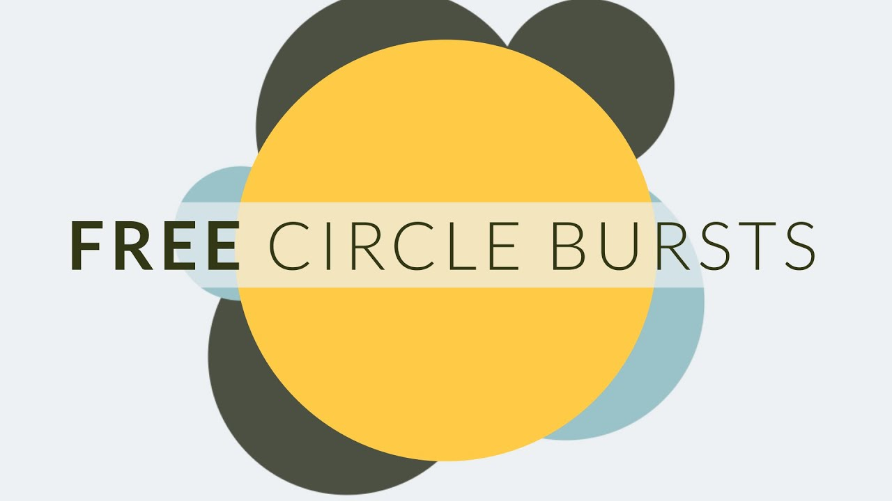 Free circle burst assets for after effects video editing youtube free circle burst assets for after effects video editing toneelgroepblik Gallery
