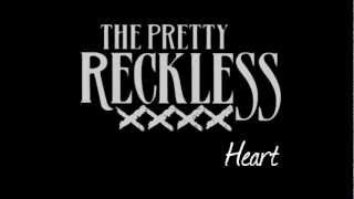 The Pretty Reckless - Heart (Lyrics)