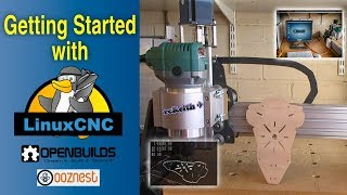 how to get started with LinuxCNC - CNC router - 2018