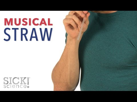 Musical Straw - Sick Science! #225