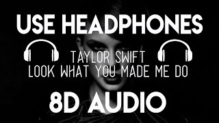 Download Mp3 Taylor Swift - Look What You Made Me Do  8d Audio   8d Nation Release