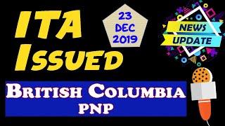 BC PNP. ITA Issued. British Columbia. 23 December 2019