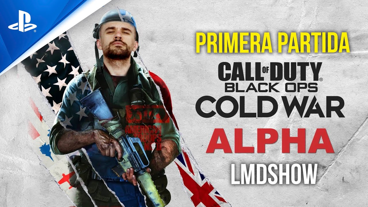PROBAMOS la ALPHA de CALL OF DUTY: BLACK OPS COLD WAR - LMDShow | Conexión PlayStation