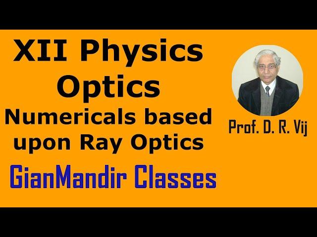 XII Physics | Optics | Numericals based upon Ray Optics by Poonam Ma'am