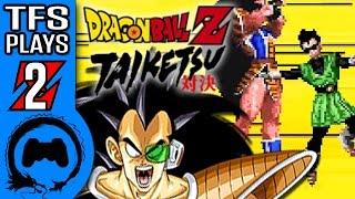 DRAGON BALL Z: TAIKETSU Part 2 - TFS Plays - TFS Gaming