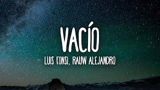 Luis Fonsi, Rauw Alejandro - Vacío (Letra/Lyrics)