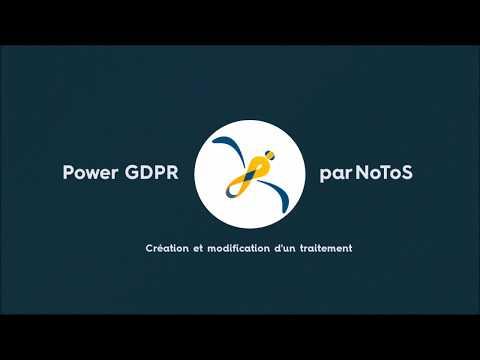 Power GDPR : création et modification d'un traitement dans le registre