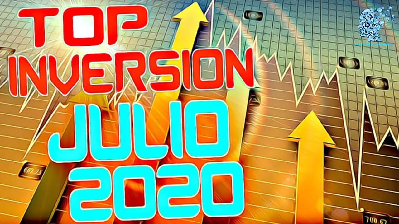 🗽💵 DONDE INVERTIR mi DINERO JULIO 2020 TOP INVERSIONES 🔥 NOTICIAS REPASO SEMANAL 🔥