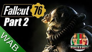 Fallout 76 Review (Final Part) - Worthabuy?