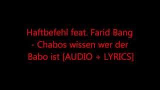 Haftbefehl feat.Farid Bang - Chabos wissen wer der Babo ist [Audio + Lyrics]