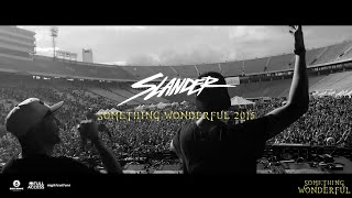 Something Wonderful 2015 Aftermovie - Slander