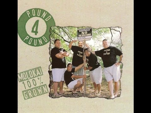 Aloha Kai'mi - Pound 4 Pound