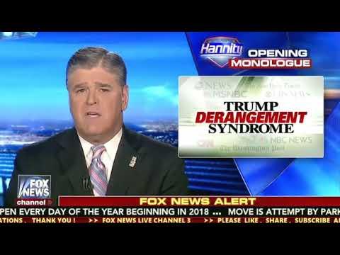 Sean Hannity eight/24/17 - Hannity Fox News Today August 24, 2017 TRUMP DERANGEMENT SYNDROME, FAKE