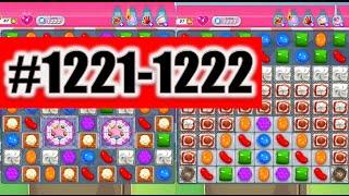 Candy Crush Saga Level 1221-1222, NEW! Complete!
