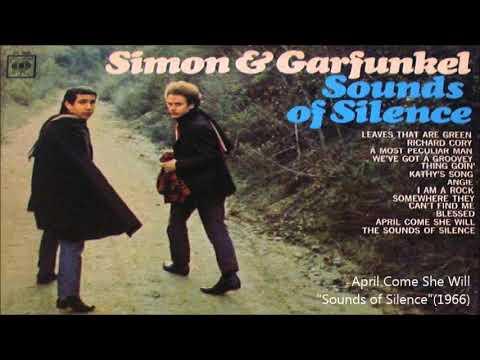 Simon & Garfunkel /4月になれば彼女はApril Come She Will (1966年) ▶1:52